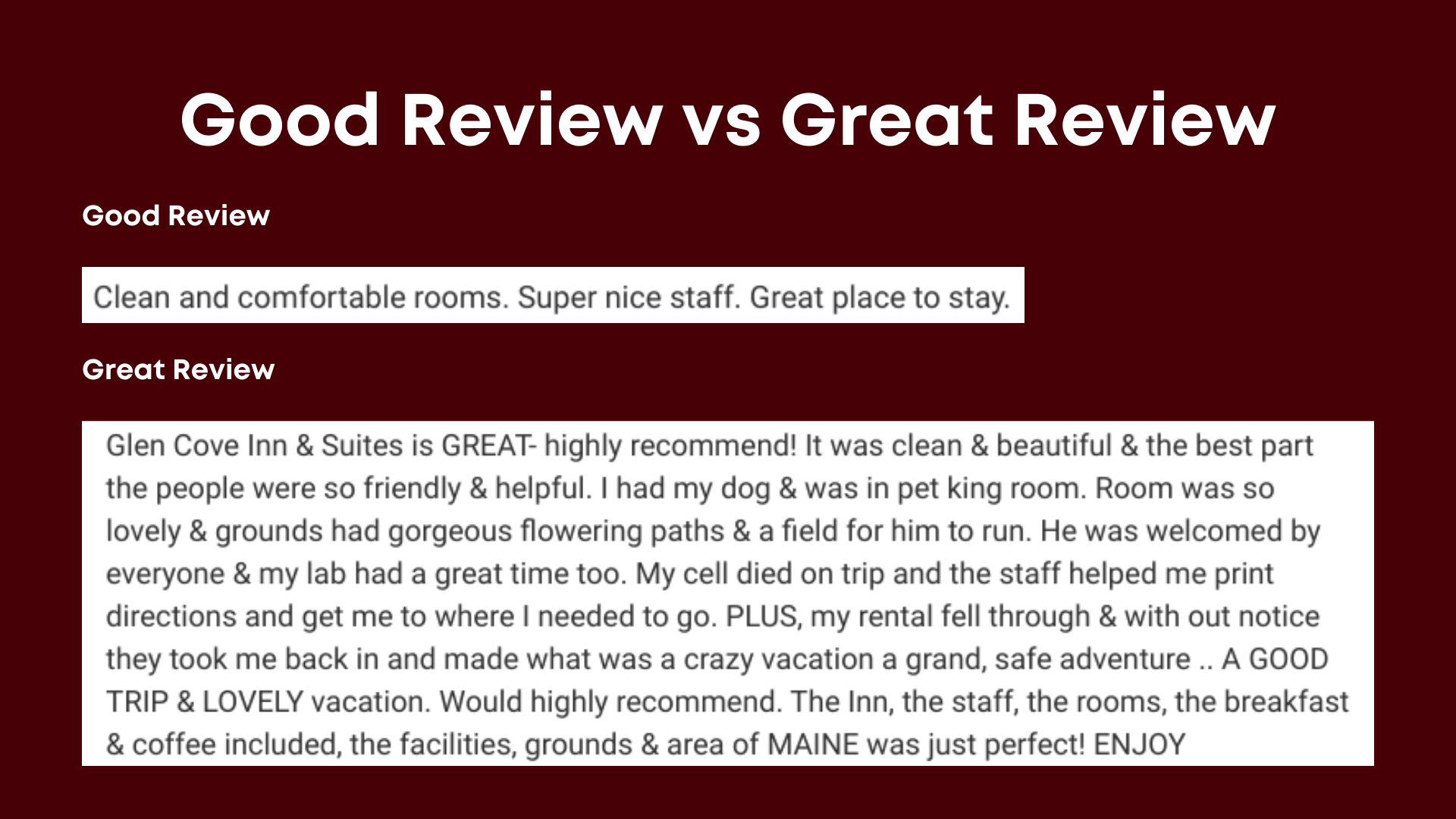 Good Review vs Great Review - Lodging Reviews Pro