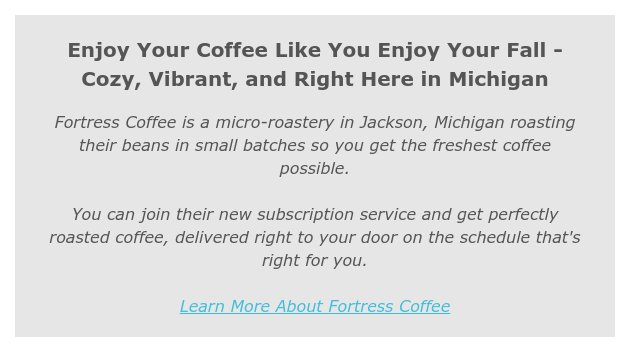 Fortress Coffee highlighted in Awesome Mitten newsletter
